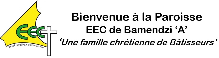 EEC - Paroisse de Bamendzi A